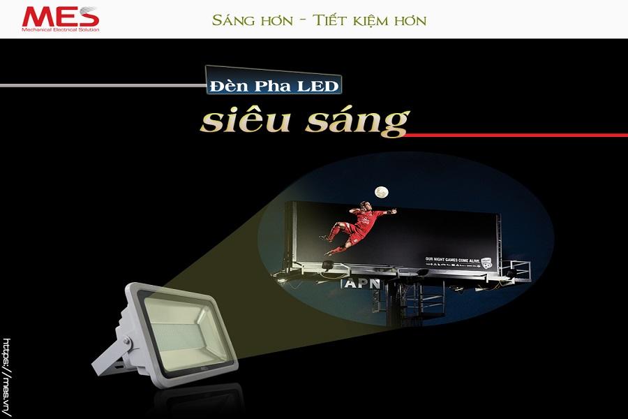 Đèn Pha LED MES siêu sáng