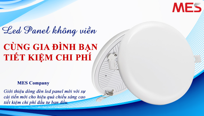 MES tung sản phẩm đèn led âm trần không viền mới giúp người tiêu dùng tiết kiệm tiền